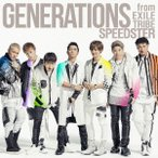 SPEEDSTER / GENERATIONS from EXILE TRIBE (CD)