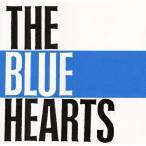 THE BLUE HEARTS / ブルーハーツ (CD)