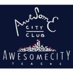 Awesome City Tracks / Awesome City Club (CD)