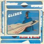 Glide&Slide / Glider (CD)