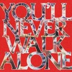 You'll Never Walk Alone / オムニバス (CD)