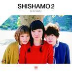 SHISHAMO 2 / SHISHAMO (CD)