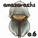amazarashi 0.6 / あまざらし (CD)