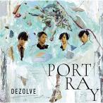 PORTRAY / DEZOLVE (CD) (発売後取り寄せ)