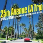 25th Avenue LA Trio(Featuring Abraham La.. / 神保彰 (CD) (予約)