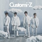 【CD】Customi-Z(通常盤)/カスタマイZ カスタマイズ