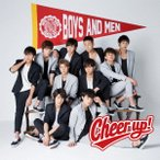 Cheer up!(通常盤) / BOYS AND MEN (CD)