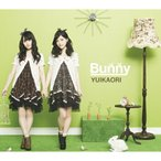 Bunny(DVD付) / ゆいかおり (CD)