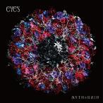 【予約要確認】【CD】eYe's(通常盤)/MYTH&ROID ミス・アンド・ロイド