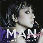 MAN-Love Song Covers 2- / Ms.OOJA (CD)