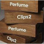 Perfume Clips 2(通常盤) / Perfume (DVD)