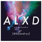 ALXD / [Alexandros] (CD)