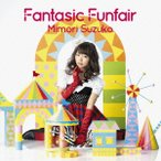 Fantasic Funfair / 三森すずこ (CD)
