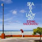 【CD】SEA IS A LADY 2017(通常盤)/角松敏生 カドマツ トシキ