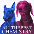 ALL THE BEST / CHEMISTRY (CD)