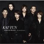 Break the Records-by you&for you- / KAT-TUN (CD)