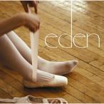 【CD】eden/eden エデン