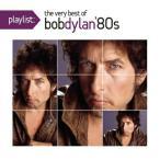 【CD】プレイリスト:ヴェリー・ベスト・オブ・ボブ・ディラン:1980's/ボブ・ディラン ボブ・デイラン