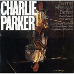 サミット・ミーティング・アット・バードランド / チャーリー・パーカー (CD)