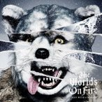 The World's On Fire(通常盤) / MAN WITH A MISSION (CD)