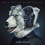 My Hero/Find You(初回生産限定盤)(DVD付) / MAN WITH A MISSION (CD)