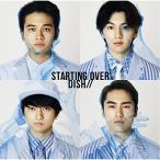 Starting Over(初回生産限定盤C) / DISH// (CD)