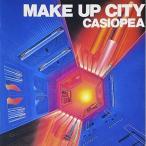 【CD】MAKE UP CITY/カシオペア カシオペア