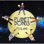 PLANET BONDS(通常盤) / FTISLAND (CD)