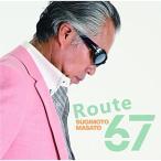 【CD】Route 67/すぎもとまさと スギモト マサト