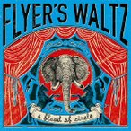 【CD】FLYER'S WALTZ/a flood of circle ア・フラツド・オブ・サークル