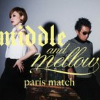ショッピングmiddle middle&mellow of paris match / paris match (CD)