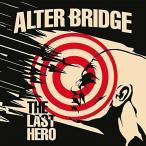 ショッピングアルター ザ・ラスト・ヒーロー / アルター・ブリッジ (CD)