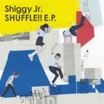 SHUFFLE!! E.P.(初回限定盤)(DVD付) / Shiggy Jr. (CD)