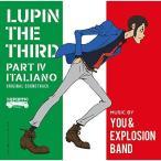 ルパン三世 PART4 オリジナル・サウンドトラック〜ITALIANO / You&Explosion Band (CD)