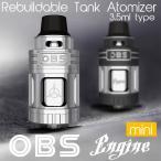 OBS ENGINE MINI RTA フレーバー重視 3.5ml アトマイザー リビルダブル トップサイドフィルタイプ