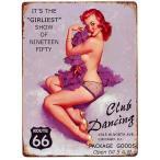 ピンナップガール CLUB DANCING メタルプレート メタルサイン ブリキ看板