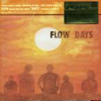 DAYS/FLOW、KEIGO HAYASHI、KOHSHI ASAKAWA、Seiji Kameda