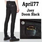 april77 joey doom black(エイプリル77 ドーム ブラック)ブラックデニム スキニー スキニー ジーンズ 黒 デニム 送料無料