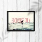 ����ե��å��ݥ�����  GOOD VIBES ONLY  A3������
