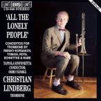 (CD) みな寂しき人びと / 演奏:クリスチャン・リンドバーグ (トロンボーン)