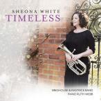 (CD) タイムレス / 演奏:シェオナ・ホワイト (テナー・ホーン)