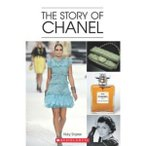 Scholastic UK Scholastic ELT Readers Level 3 The Story of Chanel (with CD)