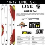 LINE スキー 2017 MORDECAI モルデカイ スキー単品 16-17 ファットスキー パウダースキー フリースタイルスキー 板