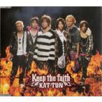 KAT-TUN [ CD ] Keep the faith(通常盤)(中古ランクA)