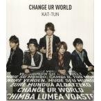KAT-TUN [ CD ] CHANGE UR WORLD(初回限定盤2)(中古ランクA)