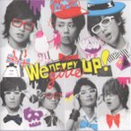 Kis-My-Ft2 [ CD ] We never give up!(キスマイショップ限定盤)ミニ写真集付(中古ランクA)