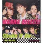 Kis-My-Ft2 [ CD ] WANNA BEEEE!!!/Shake It Up(キスマイショップ限定盤)新品