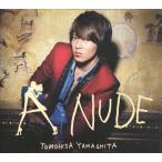 山下智久 [ CD ] A NUDE(初回限定盤B)シースルーバッグ付(中古ランクA)
