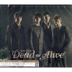 KAT-TUN [ CD ] Dead or Alive(通常盤)新品
