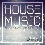 ����ե���ڡھ������Ѳġ�Ź������BGM��House Music -Make a long story short-��4056��